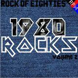 ROCK OF EIGHTIES : 1980 ROCKS 2