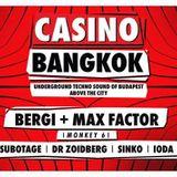 Max Factor & Bergi @ Casino Bangkok (2014.08.01. Corvintető)