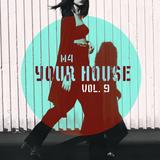 M4 - Your House Vol. 9 (set 15.06.16)