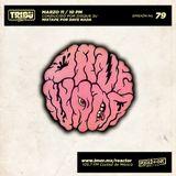 #TribuRadio / Show #79
