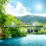 DJ Flyman - Atmospheric Progressive House