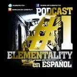 Elementality Podcast No.1 (Español)
