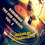 Remember The Old School Vol. 5 (Reworks)