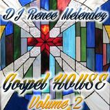 Gospel House Mix - Vol. 2