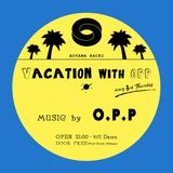 O.P.P @Vacation with O.P.P 2015_2_19