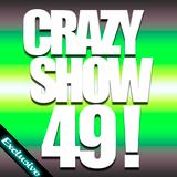 Crazy Show 49