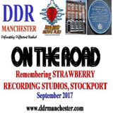 DDR On The Road - Remembering Strawberry Studios - 8th September 2017