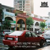 THE MIX SHOW vol.16 -50's & 60's jazz mix- (Mixed by DJ H!ROKi, 2013-01-03)