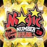The Latest trend in HIPHOP,TWERK and EDM MIX. MAGIC NUMBER 03 Mixed by DJ FLAVA