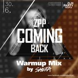 DJ SHEFA - ZPP Coming Back Warmup Mix