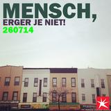 Mensch, erger je niet! - FM Brussel - 26/07/14