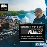 Mixrush 084 (with Bagagee Viphex13) 15.07.2019