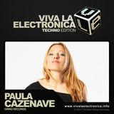 Viva la Electronica Techno Edition pres Paula Cazenave