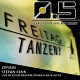 [ZPFM05] Stefan Senk - Freitag Tanzen! / Gold Bad Kreuznach / 2014-04-25