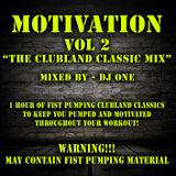 """MOTIVATION VOL2 """"The Clubland Classic Mix"""" - DJ ONE"""
