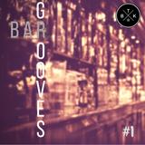 Bar Grooves #1