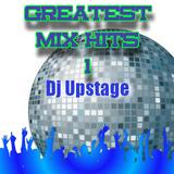 Dj Upstage - Greatest Mix Hits 1