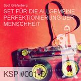 KSP #001-D - Spot Gräfenberg - Set Für Die Allgemeine Perfektionierung Der Menschheit