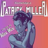 PATRICK MILLER,HOMENAJE POR DJ ALEX MIX