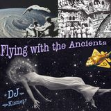 Flying with the Ancients