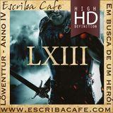 Podcast LXIII - Em Busca de um Herói