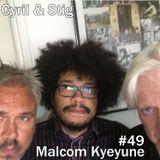 #49 Malcom Kyeyune