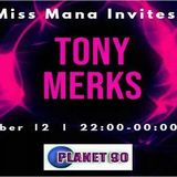 MISS MANA Invites TONY MERKS Planet90 Autumn mix