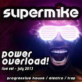 POWER OVERLOAD! - Live SET (JULY 2013) [Prog./Electro/Trap]