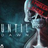 FULL SPOILERS: Until Dawn