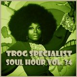 TROG SOUL HOUR VOL. 34