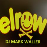 elrow Town 2019 DJ Call:-DJ Mark Waller