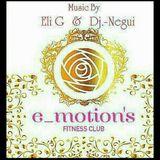 E_MOTION´S FITNESS CLUB PREMIER BY ELI-G & DJ.-NEGUI