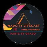 MadCity Livecast 032 part2 - Gra3o (2016-10-21)