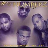 RockHard da LP (Unreleased DOPE from Detroit's Own NUMBERZ da group)