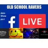 Old SCHool RAvERS - Dj Chris Akin - Guest Show 02.03.2017