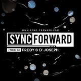 Sync Forward Podcast 053 - Fredy & D'Joseph