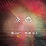 Tsugi Podcast 327 : High Tone (part 2)