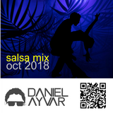 DJ Daniel Ayvar - Salsa Mix Oct 2018