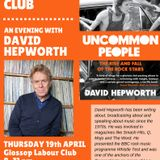 Glossop Record Club - An Evening with David Hepworth (April 2018)