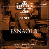 ESNAOLA! DJ SET  Sheldon LIVE! selected & mixed tracks by ESNAOLA!