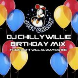 Dj Chilly Willie Birthday Mix 2018