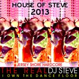 2013 House Of Steve: Jersey Shore Hardcore