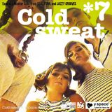 Cold sweat 7 -y space select