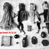 Pipe Down! - 15th December 2014