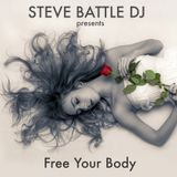 STEVE BATTLE DJ presents Free Your Body 18