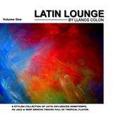 Latin Lounge - Vol. 1 by Llanos Colon