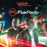 Chiari & De Ville Present FLUX Radio Episode 18