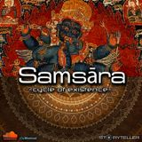 Samsāra - cycle of existence