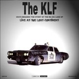 The KLF  Live From The Lost Continent 2012