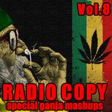 Radio Copy Vol. 8  - Special Ganja Mashup